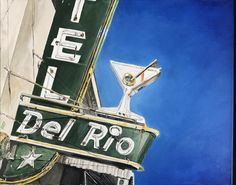 Hotel Del Rio: 16 x 20 Painted By Shane O'Donnell (sold) O Donnell, Signage, Paintings, Projects, Inspiration, Log Projects, Biblical Inspiration, Painting Art, Painting