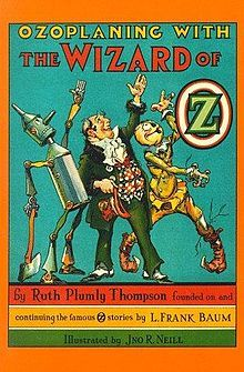 Ozoplaning With The Wizard Of OZ | BY: Ruth Plumly Thompson | In Memory of L Frank Baum | 1939 | Book 33 | Read |