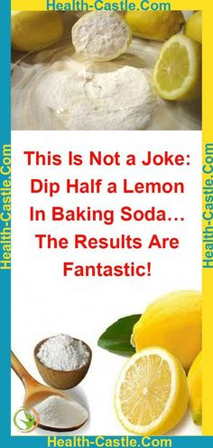 This Is No Joke She Dipped Half A Lemon In Baking Soda – What Happened Next Is Astonishing – Herbal Medicine Book Medicine Book, Herbal Medicine, Natural Medicine, Medicine Cabinet, Healthy Lifestyle Tips, Healthy Tips, Healthy Habits, Healthy Women, Women Lifestyle