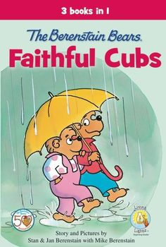 The Berenstain Bears Faithful Cubs  is a three-book collection of popular Berenstain Bears Living Lights™ stories that not only entertain but teach readers about God's love and work in our lives.
