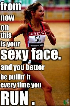I wish my running face looked like that! I'm so ugly when I run! Baba
