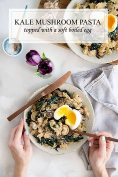 Kale Mushroom Pasta topped with a soft boiled egg