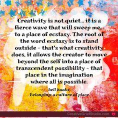Creativity is not quiet… – The Creative Grief Studio