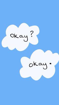 """Okay? Okay."" The Fault In Our Stars iphone wallpaper #TFIOS #thefaultinourstars"