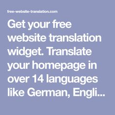 Translate your Homepage in any language Site Internet, Site Web, German English, Free Website, You Got This, Languages, Spanish, French, Tv