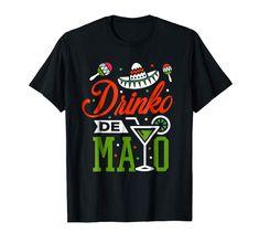8fc11b12d Amazon.com  Cinco de Mayo Shirt Mexican Drinko De Mayo T-Shirt May 5th   Clothing