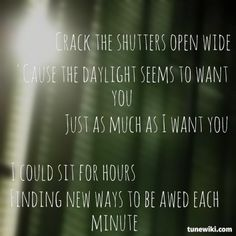 7 best lyric snippets images on pinterest lyrics music lyrics and snippers from cracktheshutters by snowpatrol stopboris Images