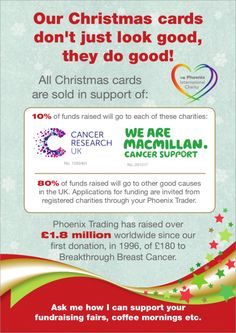 This year's Christmas Card sales will be supporting Cancer Research UK & Macmillan Cancer Support - ask for details on how I can help you to support your chosen charity - full range available to view at https://www.phoenix-trading.co.uk/web/sallyannelloyd - contact me to order...