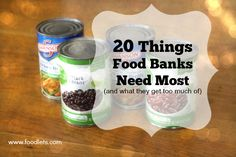 20 Things Food Banks Need Most (and what they don't need)