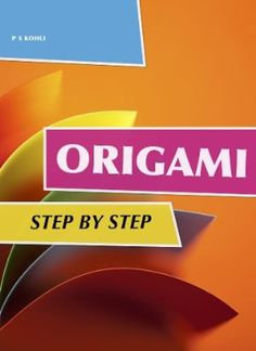 30 April 2015 : Origami Volume 2 (Easy to Learn) by P S Kohli and Badrinath P V http://www.dailyfreebooks.com/bookinfo.php?book=aHR0cDovL3d3dy5hbWF6b24uY29tL2dwL3Byb2R1Y3QvQjAwSDIyVkZBOC8/dGFnPWRhaWx5ZmItMjA=