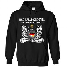 Bad Fallingbostel Its where my story begin T Shirts, Hoodie
