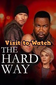 Hd The Hard Way 2019 480p 720p 1080p Bluray Free Teljes Filmek Free Movies Online Free Movies The Hard Way