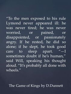 Will Scott's exploration of Planet Lymond. Quote from The Game of Kings by D.Dunnett