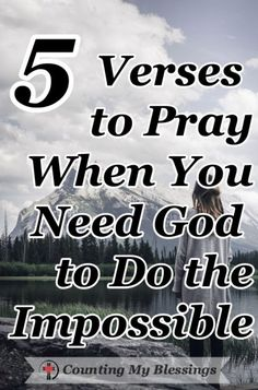 The Bible says, Nothing is impossible for God. These 5 prayers will help you pray when you need Him to do what only He can do in your impossible circumstances. 5 verses to pray when you need God to do the impossible Prayer Scriptures, Bible Prayers, Faith Prayer, God Prayer, Power Of Prayer, Prayer Quotes, Bible Quotes, Healing Scriptures, Serenity Prayer