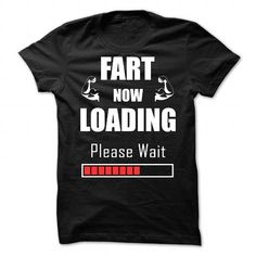 Fart Loading Funny - #shirt with quotes #casual shirt. MORE INFO => https://www.sunfrog.com/Funny/Fart-Loading-Funny-86313945-Guys.html?68278