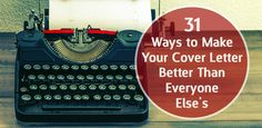 How to Write a Cover Letter: 31 Tips You Need to Know: From expert tips to cover letter examples, we'v...