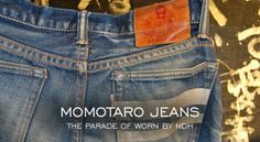 """The Parade of Worn MOMOTARO Jeans""  http://www.denimfuture.com/read-journal/the-parade-of-worn-momotaro-jeans"