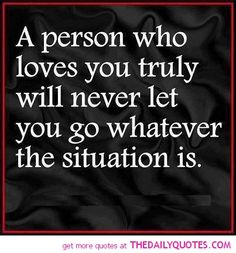A Person Who Loves You Truely