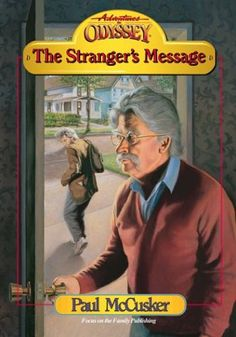 The Stranger's Message (Adventures in Odyssey « Library User Group