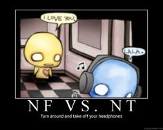 NF vs. NT  Turn around and take off your headphones. @Kayla Harris Boston good for us to know!