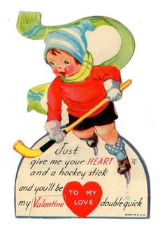 """Just give me your HEART and a hockey stick and you'll be my Valentine doublequick"" Vintage hockey Valentine"