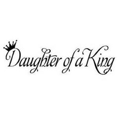 daughter of a king wall saying vinyl decal a father is a daughter s ...