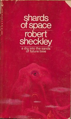 Shards of Space / Robert Sheckley