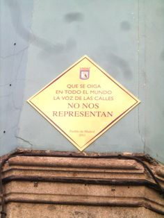 Placa callejera en Madrid cuando el 15-M 2011