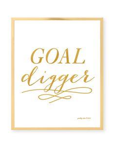 Goal Digger - Art Print - Motivational - Gold - Typography - Goals - Work - Hustle - Boss