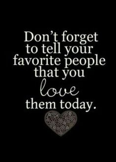 Say the words. I love you. The Words, Great Quotes, Quotes To Live By, Inspirational Quotes, Super Quotes, Words Quotes, Me Quotes, Sayings, People Quotes