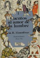 Cuentos al amor de la lumbre. 1 / Antonio Rodríguez Almodóvar ; ilustración, Pepe Plá  L/Bc ANA lau cue