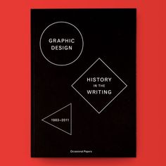 SAVE 15% on EVERYTHING Ends Midnight (PST)! Code: DEC15 / Graphic Design History In The Writing (1983-2011) / New Store! draw-down.myshopify.com / Edited by Sara De Bondt and Catherine De Smet. Tracing the history of graphic design over the past 30 years this reader is comprised of texts published in English about graphic design history documenting the development of a relatively young field's recent history and underscoring the aesthetic theoretical political and social tensions that…