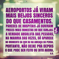 """@instabynina's photo: """"Muita verdade nisso! #autordesconhecido #frases #citações #viver #sentimentos #amor #instabynina"""""""