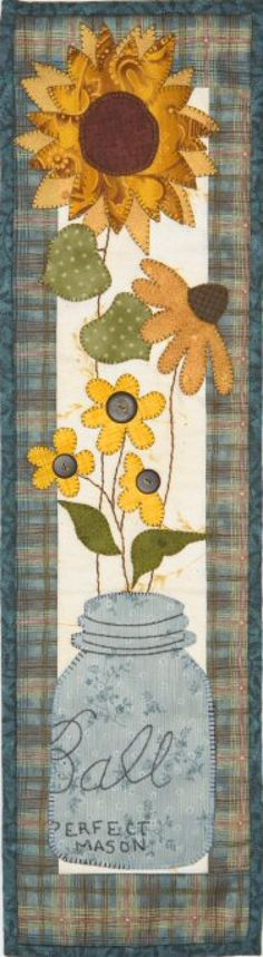 pretty country wall hanger quilt with sunflowers in a ball mason jar!! Would love to make this.