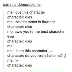 Some of my most hated characters haven`t died ...yet :l