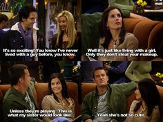 I'm pretty sure chandler is the gayest straight guy ever!! haha. Love him!!