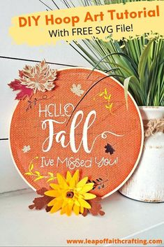DIY Fall decor for the home! It's so easy to use a free Hello Fall SVG cut file to make a burlap hoop wall art for autumn! #fall #cricut