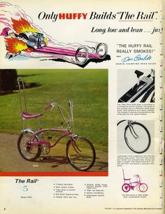 This was the first bike I saved up for and bought with my own money, back in 1968 or so. It's a purple metallic Huffy Rail, complete with five-speed stick shift, dual handbrakes, slick rear tire, and high-rise sissy bar. Yeah, it was super cool.
