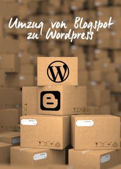 von Blogspot zu WordPress Umzug, Tutorial von Blogger zu WordPress, Blog Tipps & Tricks für Neueinsteiger