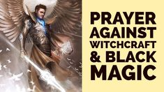 PRAYER AGAINST WITCHCRAFT AND BLACK MAGIC (For Deliverance & Protection)  ✅ Deliverance Prayers, Bible Prayers, Jesus Prayer, Faith Prayer, Spiritual Warfare Prayers, Prayer For Protection, Miracle Prayer, Finding Your Soulmate, Evil Spirits