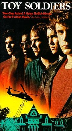 Toy Soldiers...have loved this movie for so many years!! I know it by heart! I loved the scene where their all in their room in their underwear!! & i have to close my eyes when Wil Wheaton runs out with the gun.