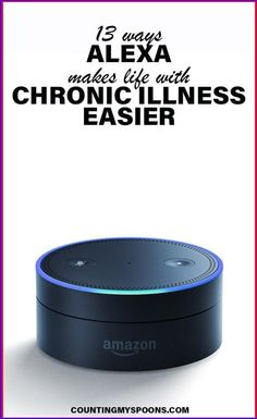 13 ways that Alexa can make your life with chronic illness easier. Endometriosis, Fibromyalgia, Chronic Illness, Chronic Pain, Alexa Skills, Online Friends, Health App, Invisible Illness, Autoimmune Disease