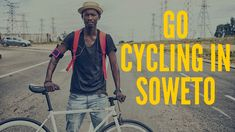 GO Cycling in Soweto, South Africa South Africa, Cycling, Videos, Biking, Bicycling, Ride A Bike