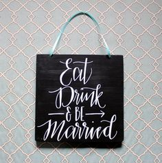 "Wedding Sign ""Eat Drink & Be Married"" Arrow Reclaimed Wood with Teal Color Ribbon"