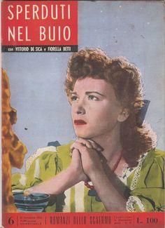 I ROMANZI DELLO SCHERMO Sperduti nel Buio con V. De Sica, F. Betti 1954 -L5339