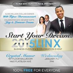#Start Your #Dream #2015LINX #SVP #Celebraration #Event and #Business #Overview #Wednesday January 7 @ 7pm #CrystalManor 1460 #Flatbush Avenue #Brooklyn #NYC #Presents #Million #Dollar #Earner by #NYCSVPCouncil