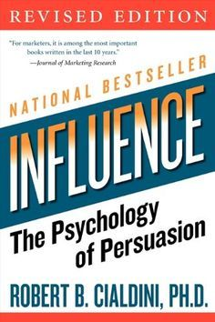 Influence: The Psychology of Persuasion (Collins Business Essentials) by Robert B. Cialdini PhD - HarperCollins e-books Kindle, Trust, Professor, Curriculum, Good Books, Books To Read, Amazing Books, Robert Cialdini, How To Defend Yourself