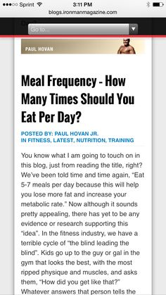 Ironman Magazine - Meal Frequency - How Many Times Should You Eat Per Day For Best Weight Loss? - ➡️http://blogs.ironmanmagazine.com/paulhovan/meal-frequency-how-many-times-should-you-eat-per-day/⬅️ #health #fitness #weightloss #nutrition #diet #wellness #exercise #workout