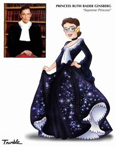 Ruth Bader Ginsburg | If Rosa Parks And Hillary Clinton Were Disney Princesses