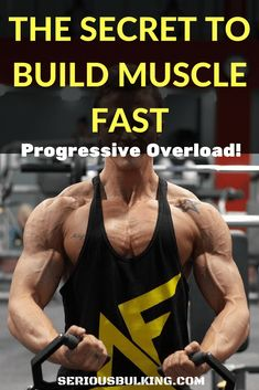 Progressive Overload - A strategy you NEED to build muscle fast! - SERIOUS BULKING